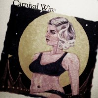 Carnival Wire (2010). Out of Print.